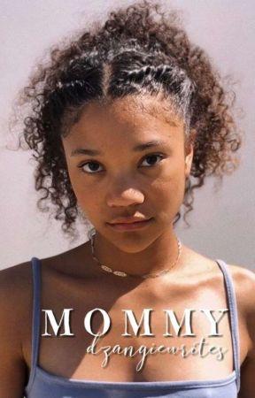 Mommy ✓ by dzangiewrites