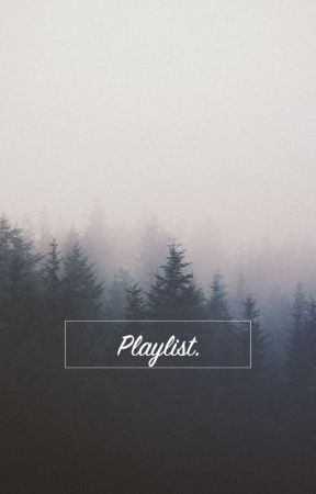 Playlist. by vvelen