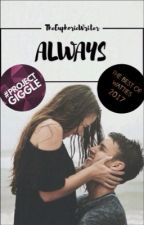 Always ✔ by TheEuphoricWriter