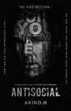 Antisocial [FINISHED] oleh theygotnone