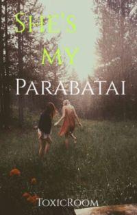 (#Wattys2016) She's my parabatai [In fase di correzione] cover