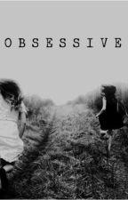 OBSESSIVE by neptunesstardust