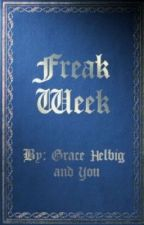 Freak Week: Chapter 2 by gallamia