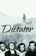 Dictator [One Direction AU]  by fxckedupmess