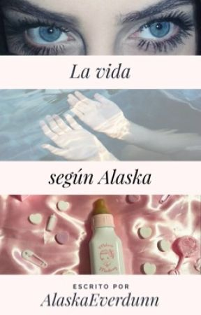 La vida según Alaska [blog] by AlaskaEverdunn