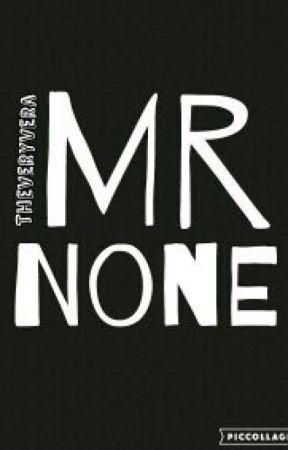 Mr None by theveryvera