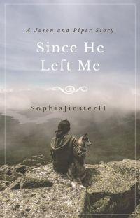 Since He Left Me || HoO + PJO✔️ cover