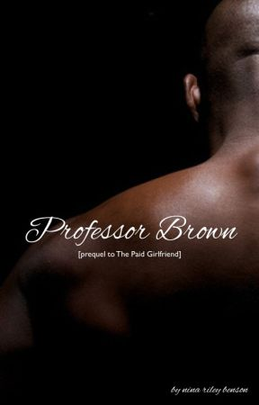 Professor Brown [prequel to The Paid Girlfriend] by typokween
