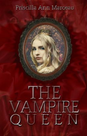 The Vampire Queen. by FreeHugs4FiveDollars