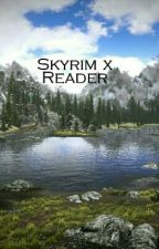 Skyrim x Reader by Daliont_Percy