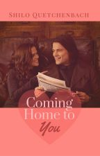 Coming Home to You (VA - Romitri) by ShiloQuetchenbach