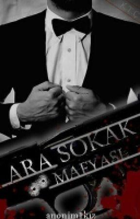 Ara Sokak Mafyası   by anonim1kiz