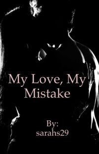My Love, My mistake (Knight family book#2) cover