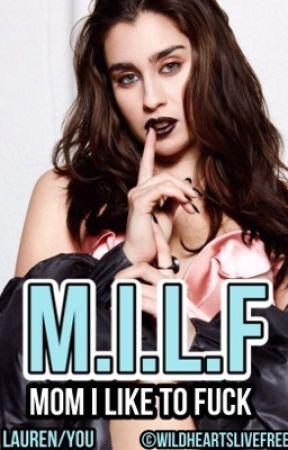 MILF (Lauren/You) by WildHeartsLiveFree