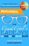 The Good Girl's Bad Boys [Book One of TGGBB Series] (Completed, Editing) cover