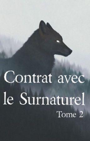 Contrat avec le surnaturel - TOME 2 by Wildnightt