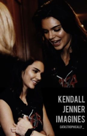 KENDALL JENNER IMAGINES by catastrophically_