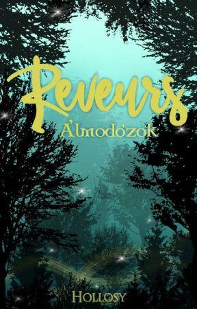 Reveurs - Álmodozók by Hollosy
