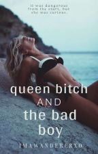 Queen Bitch & The Bad Boy by ImAWandererxo