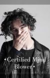 .Certified Mind Blower.  cover