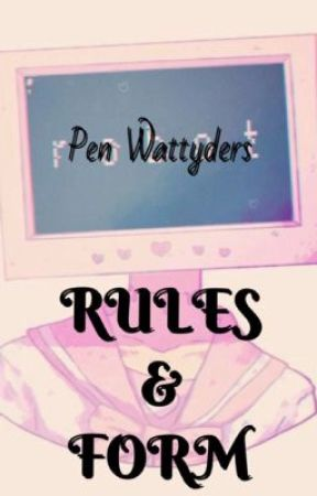 RULES & FORM [CLOSED MEMBER] by penwattyders