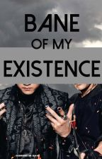 Bane of my Existence by klightwood-bane