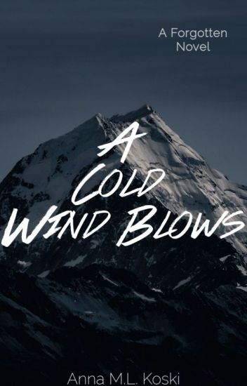 A Cold Wind Blows (Forgotten series, #3)