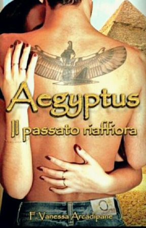 Aegyptus   Il passato riaffiora by F_Vanessa_Arcadipane