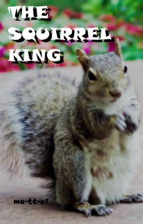 The Squirrel King by oddneocult