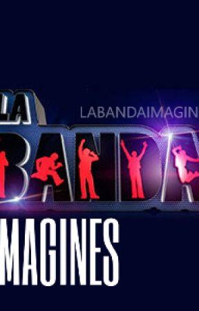 La Banda Imagines by labandaimagines
