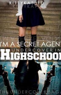 I'm a Secret Agent Undercover in High school cover