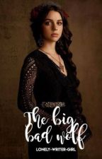 The Big bad Wolf  by Lonely-writer-girl