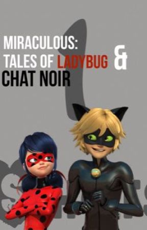 Miraculous: Tales of Ladybug and Chat Noir 1 Shots by Malec_Shipper_Clace