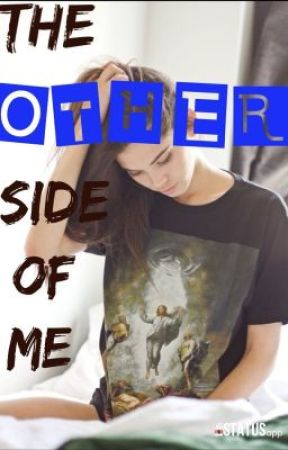 The Other Side Of Me (Under Serious Editing) by gigthal