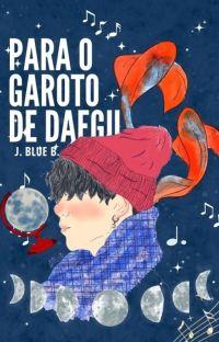 Para O Garoto De Daegu cover