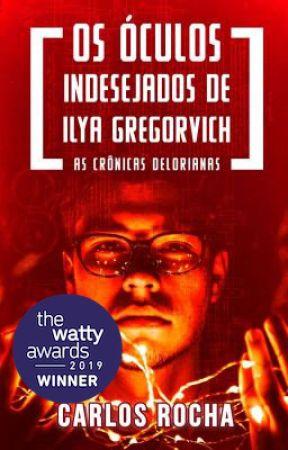 Os Óculos Indesejados de Ilya Gregorvich by carlosmrocha