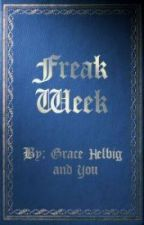 #WritingWithGrace Freak Week Chapter 3 by ashleydilorenzo