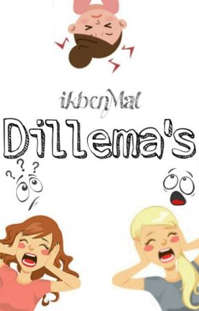 Dillema's  by ikbenMal