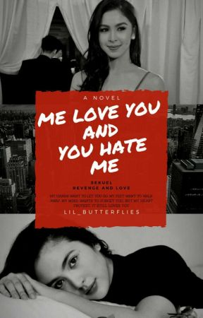 Me Love You & You Hate Me by Lil_Butterflies