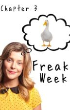 #WritingWithGrace Freak Week (CHAPTER 3)  by RhiannonRoe