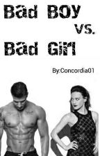 Bad Boy Vs. Bad Girl by Concordia01