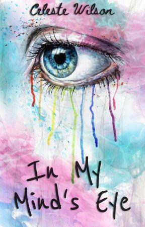 In My Mind's Eye by -RoseByAnotherName-