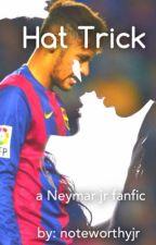 Hat Trick (Neymar Jr)  by noteworthyjr