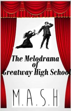 Freak Week Chapter 3: The Melodrama of Greatway High School #WritingwithGrace by sararosewheeler