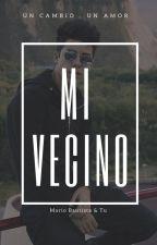 Mi Vecino (MB & Tu ) by Ivaniaestefania123