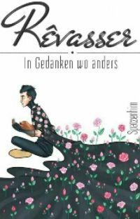 Rêvasser - In Gedanken wo anders cover