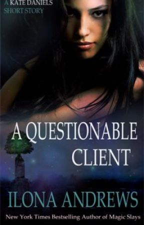 A Questionable Client by IlonaAndrews