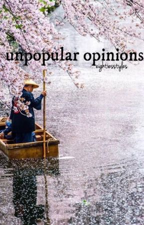Unpopular opinions (discontinued tf) by eightiesstyles