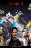 Titanic 3 - Verdens bedste historie cover