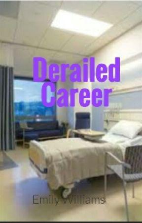 Derailed Career by PikaJames1994